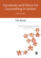 Standards and Ethics for Counselling in Action: Fourth Edition