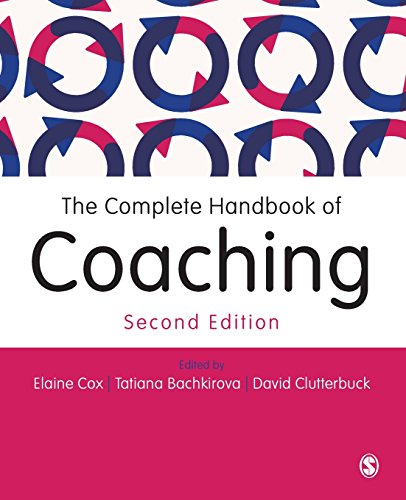 The Complete Handbook of Coaching: Second Edition