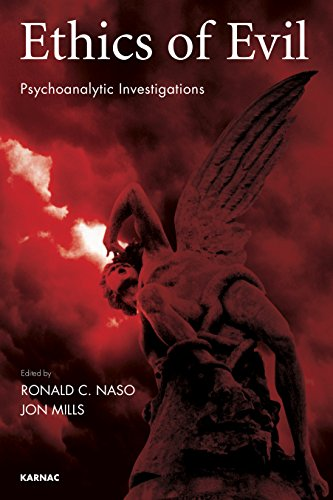 Ethics of Evil: Psychoanalytic Investigations