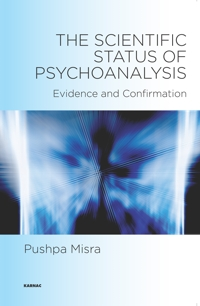 The Scientific Status of Psychoanalysis: Evidence and Confirmation