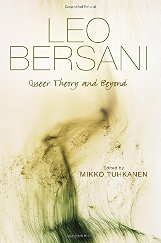 Leo Bersani: Queer Theory and Beyond