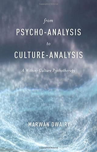 From Psycho-Analysis to Culture-Analysis: A Within-Culture Psychotherapy