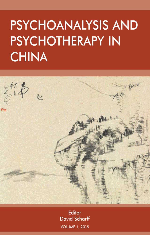 Psychoanalysis and Psychotherapy in China (2016 Institutional Print Subscription)