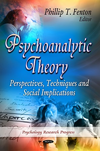 Psychoanalytic Theory: Perspectives, Techniques and Social Implications