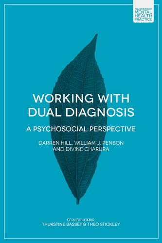 Working with Dual Diagnosis: A Psychosocial Perspective