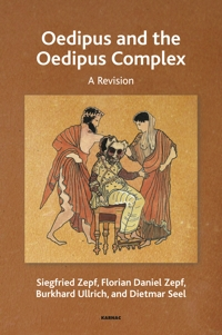 Oedipus and the Oedipus Complex: A Revision