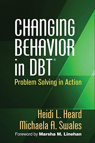 Changing Behavior in DBT: Problem Solving in Action