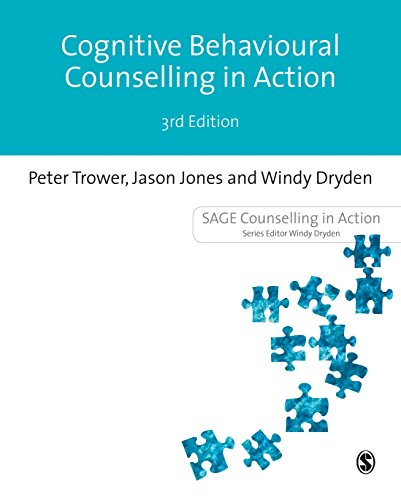 Cognitive Behavioural Counselling in Action: Third Edition