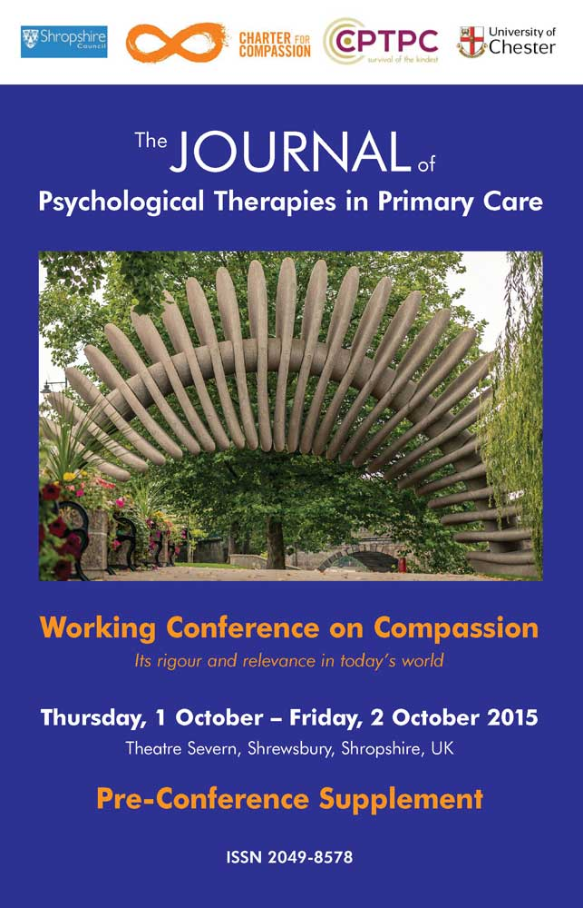 The Journal of Psychological Therapies in Primary Care - Volume 4, Pre-Conference Supplement: Working Conference on Compassion