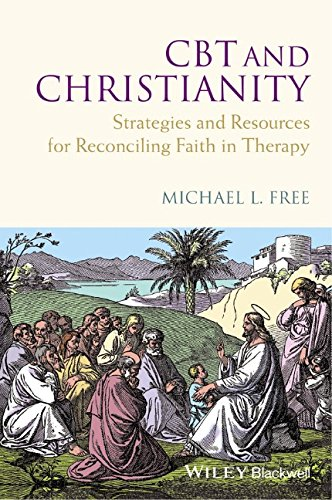 CBT and Christianity: Strategies and Resources for Reconciling Faith in Therapy