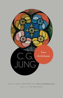 Four Archetypes: The Collected Works of C. G. Jung: Vol. 9, Part 1