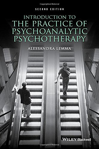 Introduction to the Practice of Psychoanalytic Psychotherapy: Second Edition