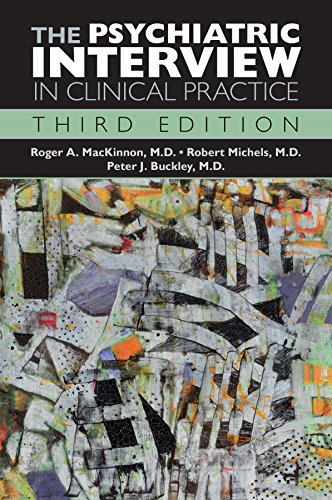The Psychiatric Interview in Clinical Practice: Third Edition