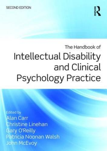 The Handbook of Intellectual Disability and Clinical Psychology Practice: Second Edition