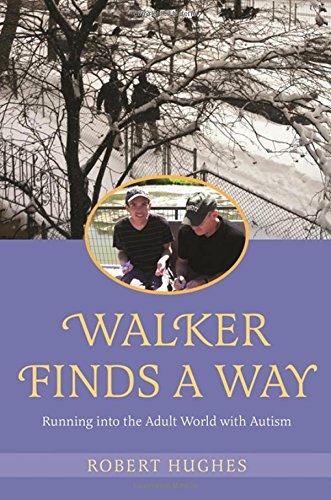 Walker Finds a Way: Running into the Adult World with Autism