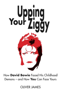 Upping Your Ziggy: How David Bowie Faced His Childhood Demons – and How You Can Face Yours