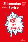 The Lacanian Review: Issue 1: Oh My God(s)!: Hurly-Burly: Journal of the New Lacanian School and the World Association of Psychoanalysis