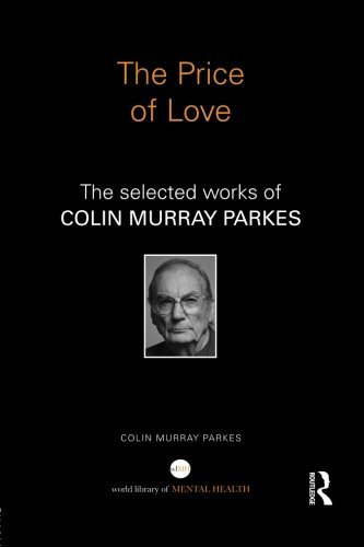 The Price of Love: The Selected Works of Colin Murray Parkes