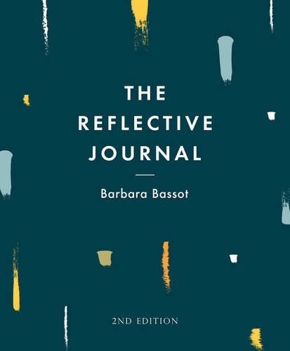 The Reflective Journal: Second Edition