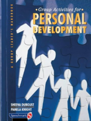 Group Activities for Personal Development: A Group Leader's Handbook