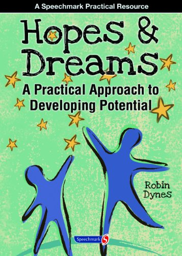 Hopes & Dreams - Developing Potential: A Practical Approach to Developing Potential