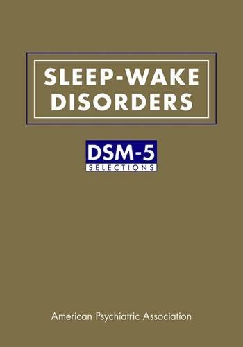 Sleep-Wake Disorders: DSM-5 Selections