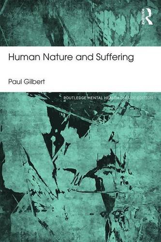 Human Nature and Suffering: Classic Edition