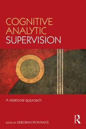 Cognitive Analytic Supervision: A Relational Approach