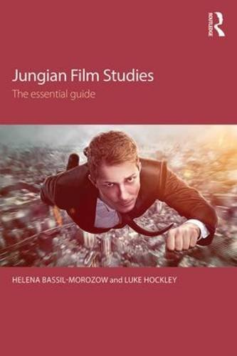 Jungian Film Studies: The Essential Guide