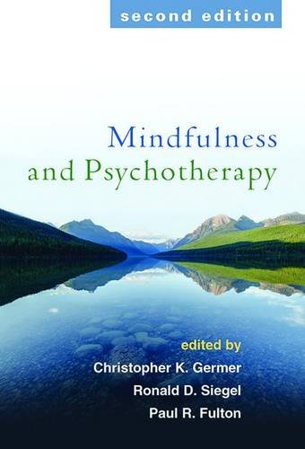 Mindfulness and Psychotherapy: Second Edition