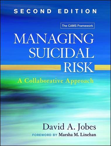 Managing Suicidal Risk: A Collaborative Approach