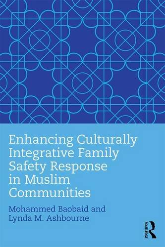 Enhancing Culturally Integrative Family Safety Response in Muslim Communities