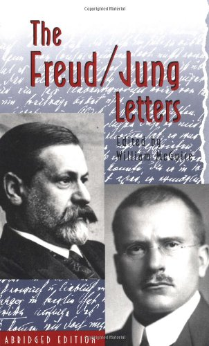 The Freud-Jung Letters: The Correspondence Between Sigmund Freud and C. G. Jung: Abridged Edition