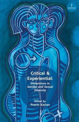 Critical and Experiential: Dimensions in Gender and Sexual Diversity