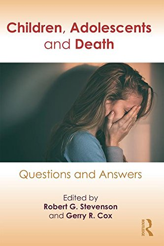 Children, Adolescents and Death: Questions and Answers