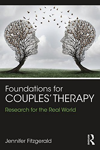 Foundations for Couples' Therapy: Research for the Real World