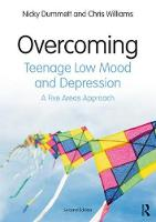 Overcoming Teenage Low Mood and Depression: Second Edition