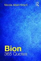 Bion: 365 Quotes