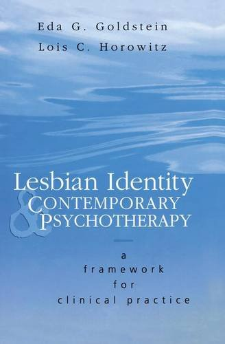 Lesbian Identity and Contemporary Psychotherapy: A Framework for Clinical Practice