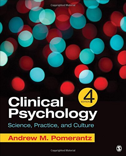 Clinical Psychology: Science, Practice, and Culture: Fourth Edition