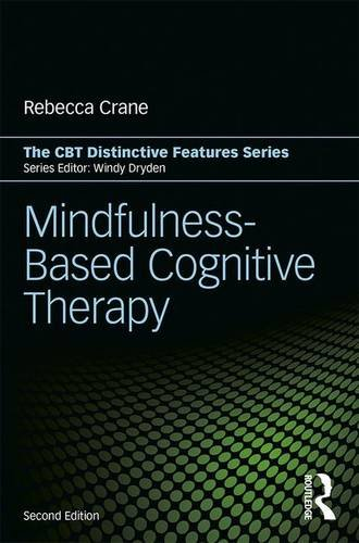 Mindfulness-Based Cognitive Therapy: Distinctive Features: Second Edition