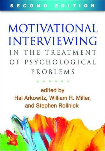 Motivational Interviewing in the Treatment of Psychological Problems: Second Edition