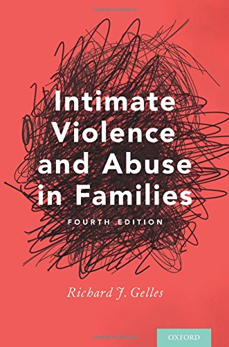 Intimate Violence and Abuse in Families: Fourth Edition