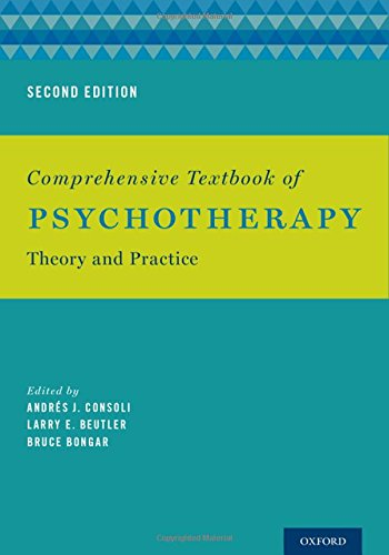 Comprehensive Textbook of Psychotherapy: Theory and Practice: Second Edition
