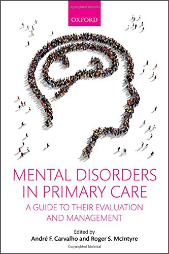 Mental Disorders in Primary Care: A Guide to Their Evaluation and Management