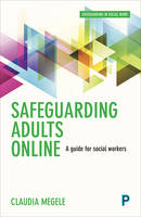 Safeguarding Adults Online: A Guide for Social Workers
