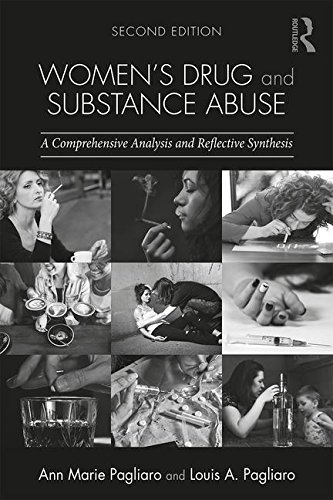 Women's Drug and Substance Abuse: A Comprehensive Analysis and Reflective Synthesis: Second Edition