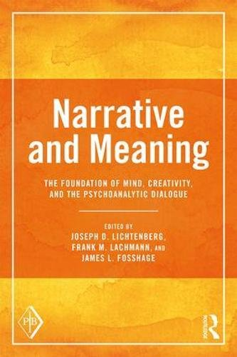 Narrative and Meaning: The Foundation of Mind, Creativity, and the Psychoanalytic Dialogue