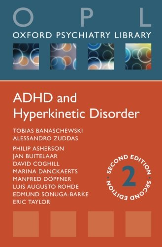 ADHD and Hyperkinetic Disorder: Second Revised Edition
