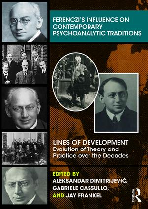 Ferenczi's Influence on Contemporary Psychoanalytic Traditions